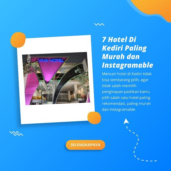 7 Hotel Di Kediri Paling Murah dan Instagramable